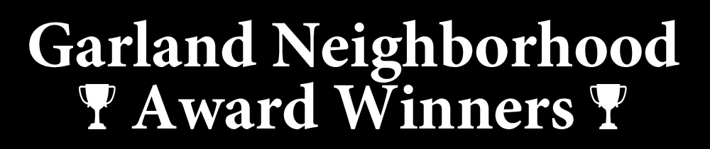 Garland Neighborhood Award Winners